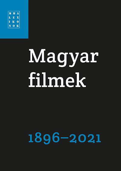 Magyar filmek 1896-2021