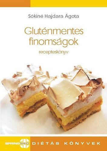 Gluténmentes finomságok - recepteskönyv