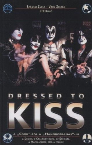 Dressed to Kiss