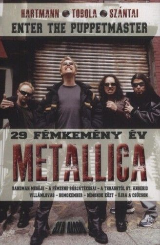 Enter ​the Puppetmaster – 29 fémkemény Metallica év