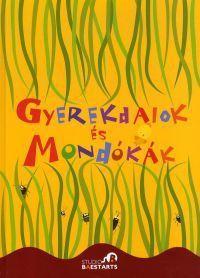 Gyerekdalok és Mondókák Nagykönyve