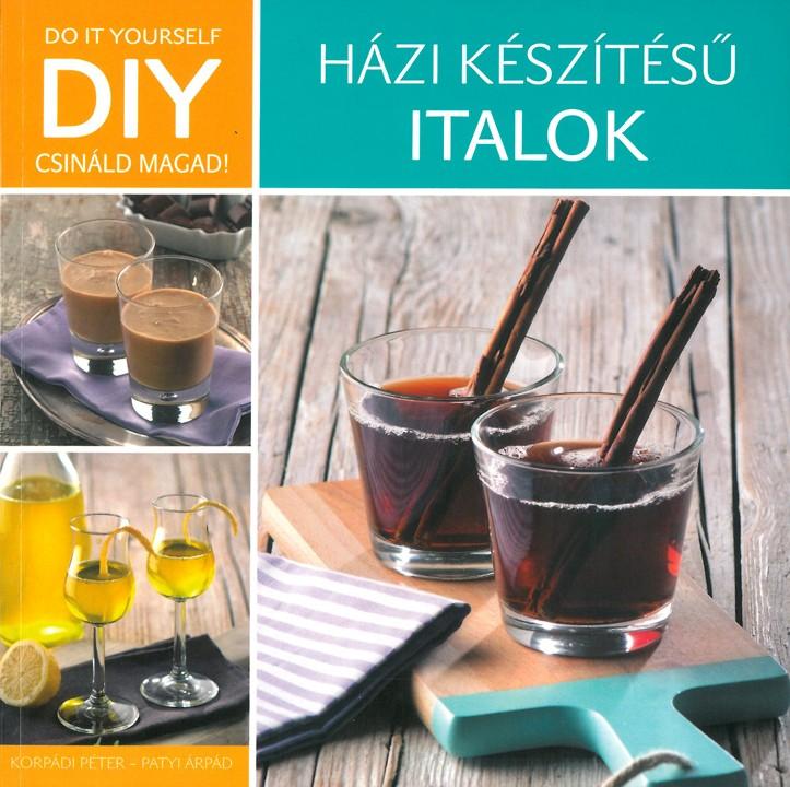 DIY - Házi készítésű italok - Korpádi Péter pdf epub