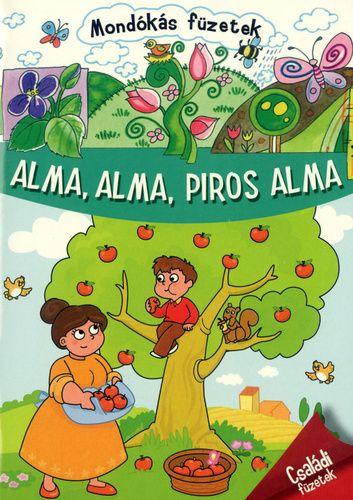 Alma, alma, piros alma - Mondókás füzetek