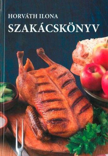Horváth Ilona szakácskönyv