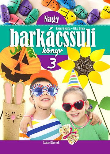Nagy Barkácssuli Könyv 3.