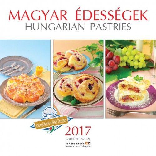 Magyar édességek - 2017 - falinaptár