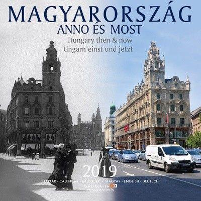 Magyarország Anno és Most - Naptár 2019 -  pdf epub