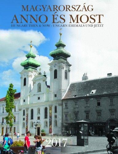 Magyarország Anno és Most - Határidőnapló - 2017 -  pdf epub