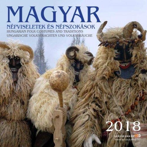 Magyar Népszokások - Naptár 2018