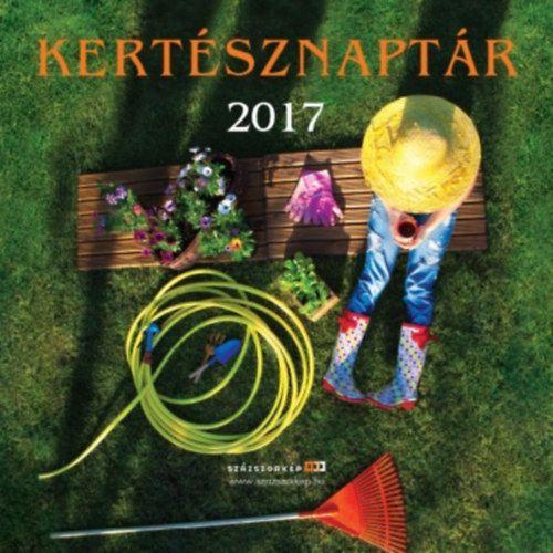 Kertésznaptár - 2017