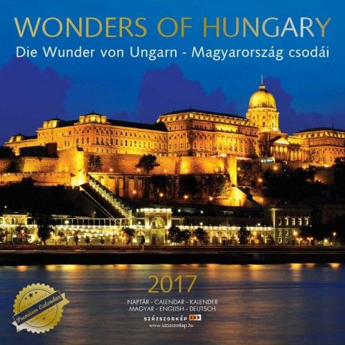 Wonders of Hungary - 2017 - falinaptár