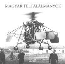 Magyar feltalálmányok - Naptár 2018