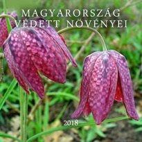 Magyarország védett növényei - Naptár 2018