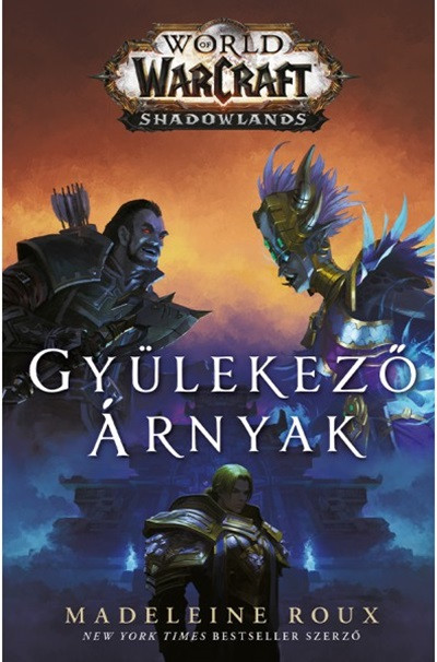 World of Warcraft - Shadowlands: Gyülekező árnyak
