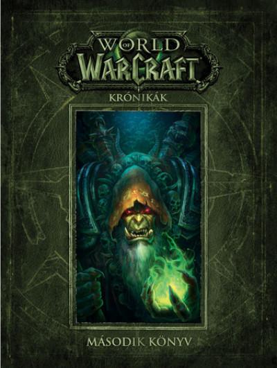 World of Warcraft: Krónikák - Második könyv