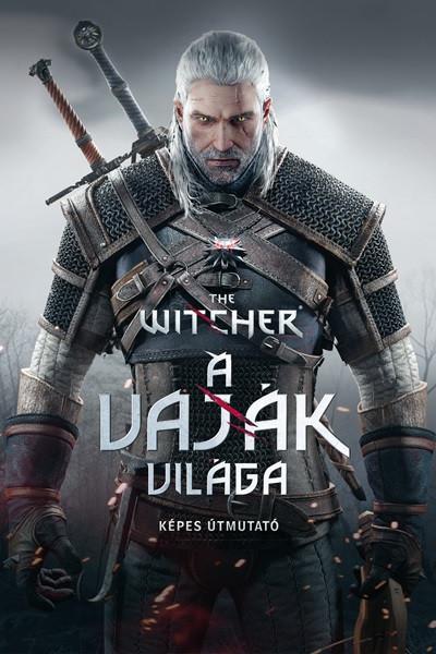 The Witcher: A vaják világa - Képes útmutató - Marcin Batylda  