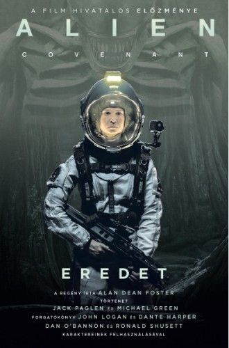 Alan Dean Foster - Alien: Covenant – Eredet