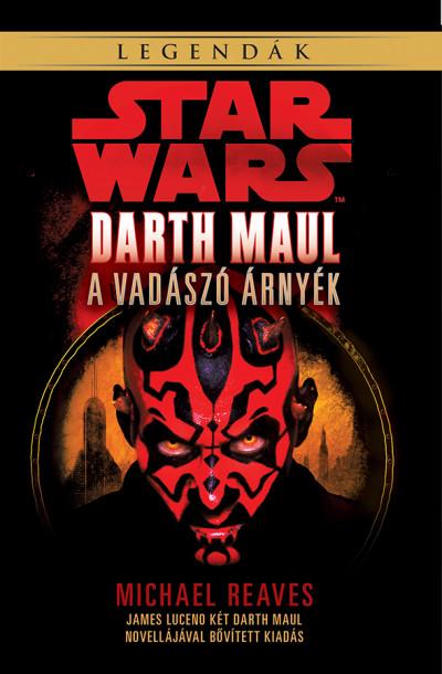 Star Wars: Darth Maul, a vadászó árnyék - Michael Raeves pdf epub