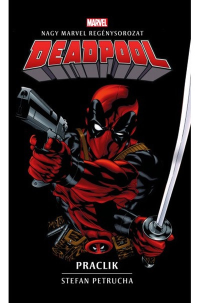 Deadpool: Praclik