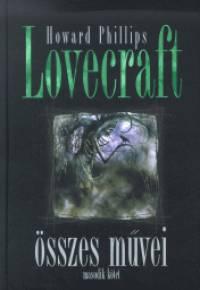 Howard Phillips Lovecraft összes művei - Második kötet
