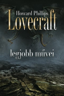 Howard Phillips Lovecraft legjobb művei