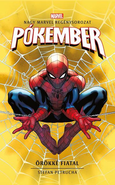Marvel: Pókember - Örökké fiatal