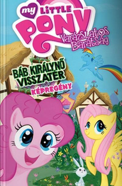 My Little Pony - Báb Királynő visszatér