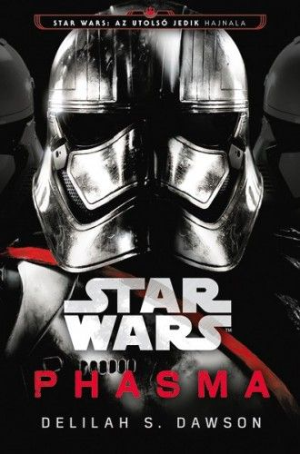 Star Wars: Az utolsó Jedik hajnala - Phasma - Delilah S. Dawson pdf epub