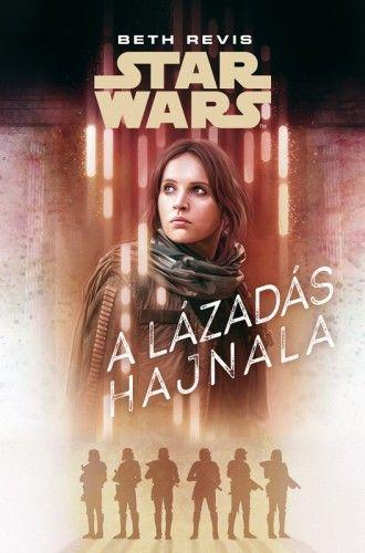 Star Wars - A lázadás hajnala