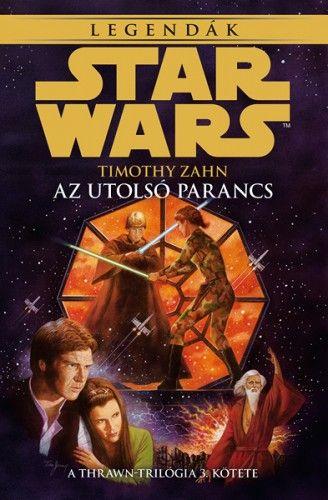 Star Wars: Az utolsó parancs - Thrawn-trilógia 3.