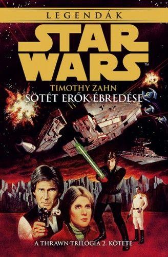 Star Wars: Sötét erők ébredése - Thrawn-trilógia 2.