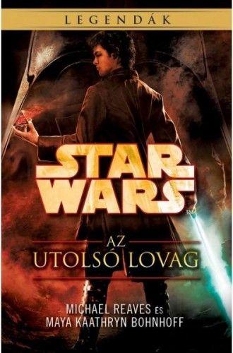 Star Wars: Az utolsó lovag - Coruscanti éjszakák IV. - Michael Reaves pdf epub