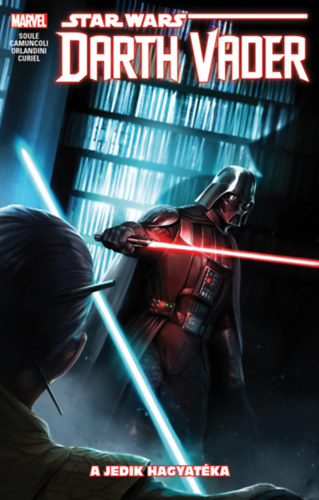 Star Wars: Darth Vader, a Sith sötét nagyura: A Jedik hagyatéka