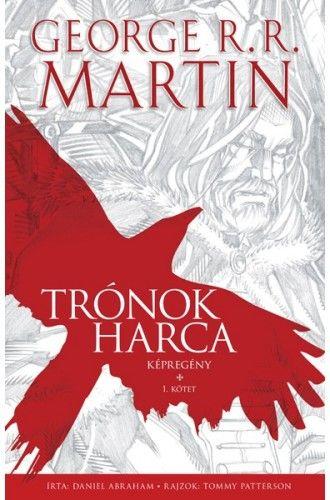 Trónok harca 1. - képregény - George R. R. Martin |