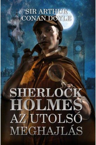 Sherlock Holmes: Az utolsó meghajlás
