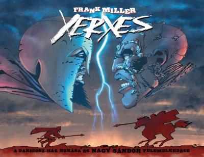 Xerxes - A Dareiosz-ház bukása és Nagy Sándor felemelkedése - Frank Miller pdf epub