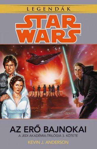 Kevin J. Anderson - Star Wars: Az erő bajnokai - Jedi Akadémia-trilógia 3.