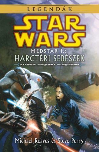 Star Wars - Medstar I. - Harctéri sebészek