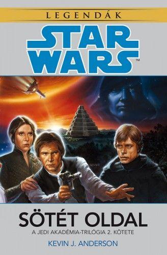 Star Wars: Sötét oldal - Jedi Akadémia-trilógia 2.