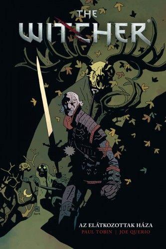 The Witcher - Az elátkozottak háza - Paul Tobin pdf epub