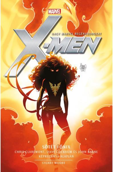 X-Men - Sötét Főnix - Marvel regénysorozat