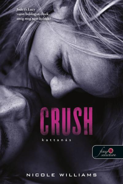 Crush - Kattanás