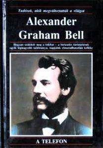 Alexander Graham Bell - Michael Pollard |