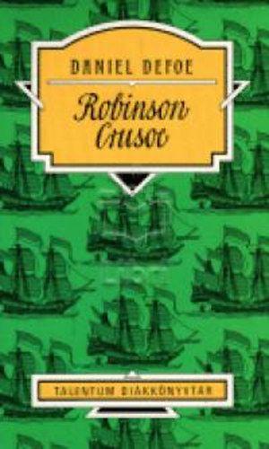 Robinson Crusoe - Talentum Diákkönyvtár - Daniel Defoe pdf epub