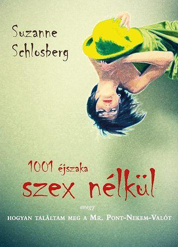 1001 éjszaka szex nélkül