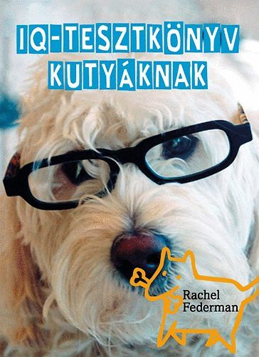 IQ-tesztkönyv kutyáknak
