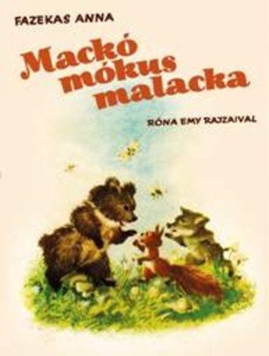Mackó mókus malacka - Fazekas Anna pdf epub