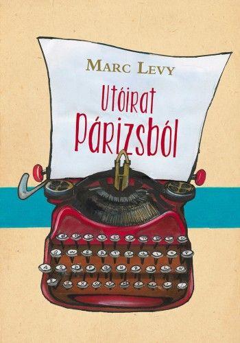 Utóirat Párizsból - Marc Lévy |