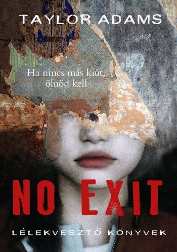 No exit - Taylor Adams pdf epub