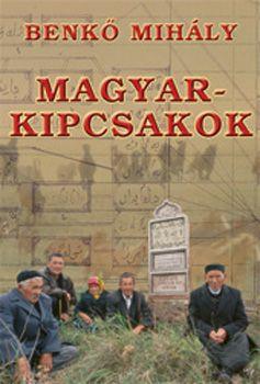 Magyar-kipcsakok - Benkő Mihály pdf epub